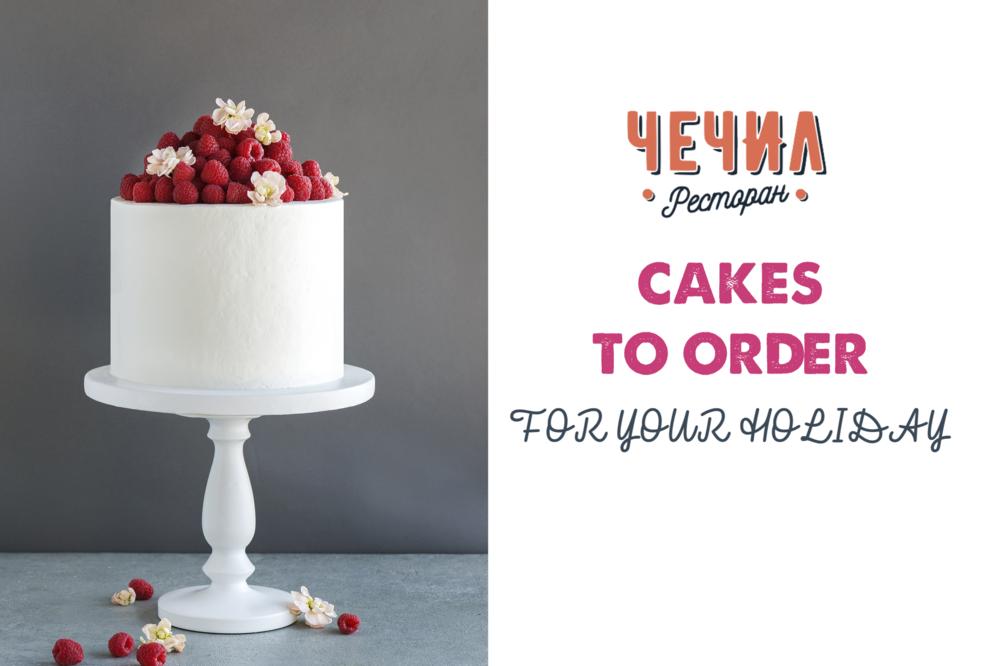 CAKE TO ORDER